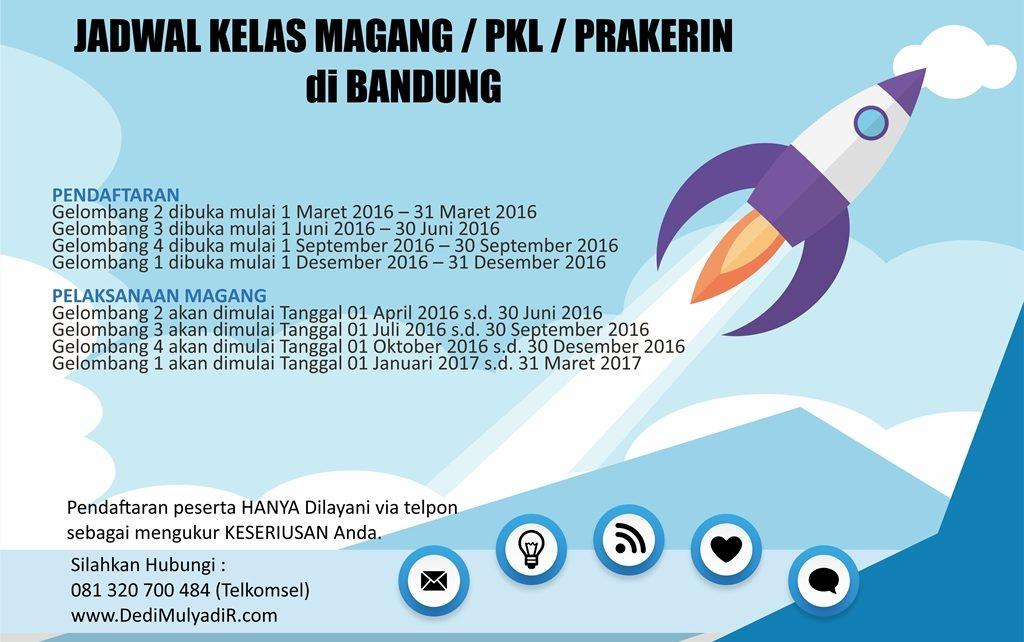 Jadwal Magang, Prakerin, PKL di Bandung