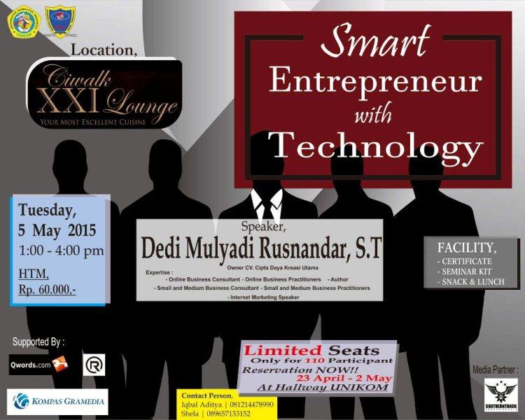 seminar smart entrepreneur with technology - unikom, dedi mulyadi rusnandar